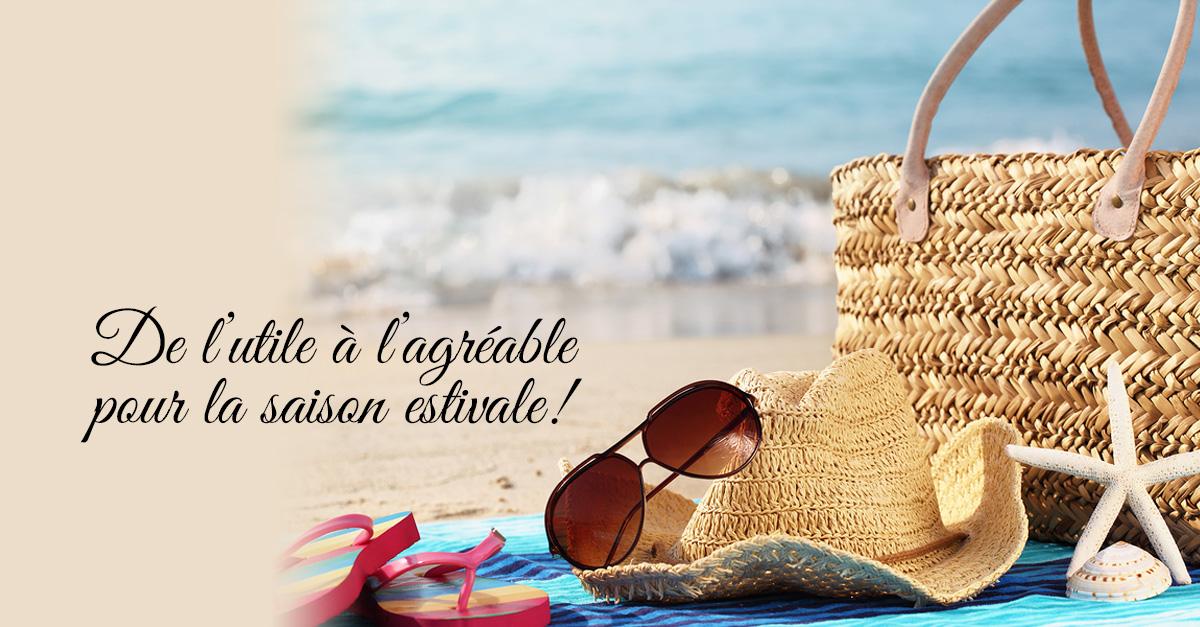 De l'utile à l'agréable pour la saison estivale!