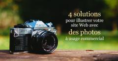 4 solutions pour illustrer votre site Web avec des photos à usage commercial