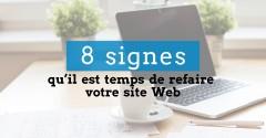 8 signes qu'il est temps de refaire votre site Web