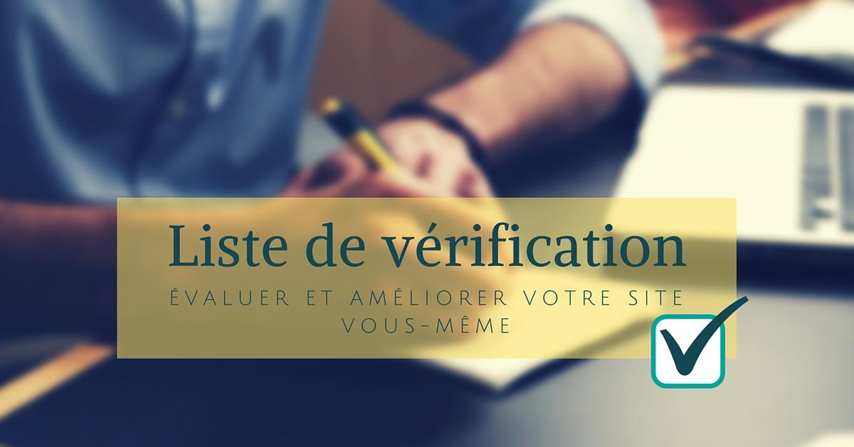 Check-list : Évaluer et améliorer votre site vous-même