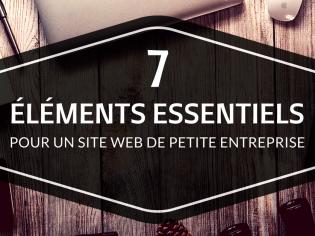 7 éléments essentiels pour un site Web de petite entreprise