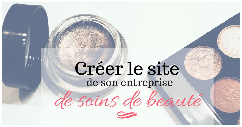 Créer un site web pour entreprise de soins de beaute